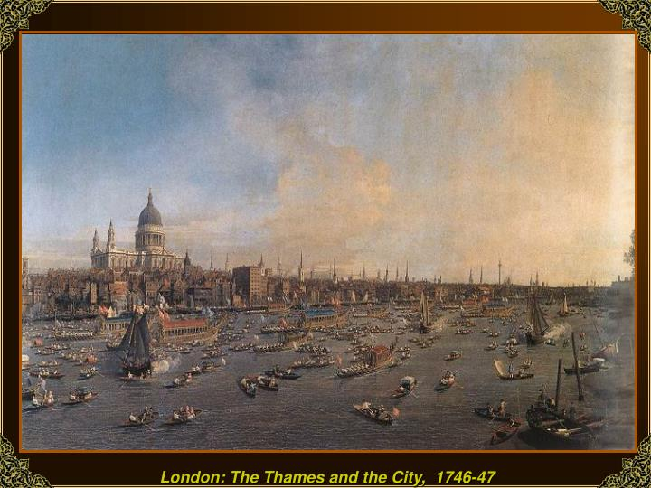 London: The Thames and the City,  1746-47