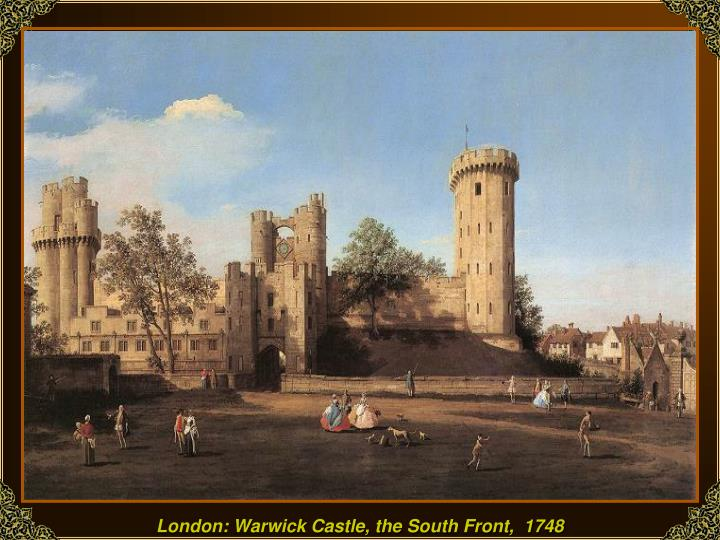 London: Warwick Castle, the South Front,  1748