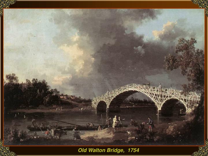 Old Walton Bridge,  1754