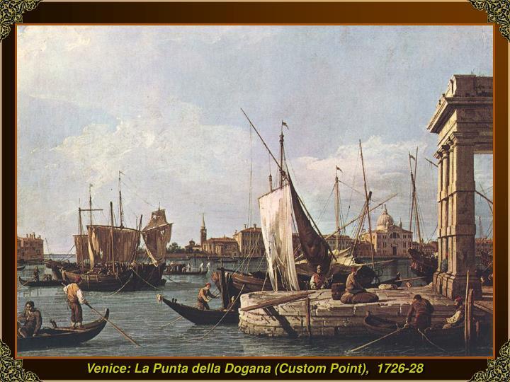 Venice: La Punta della Dogana (Custom Point),  1726-28