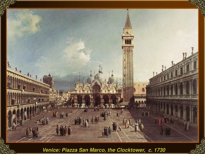 Venice: Piazza San Marco, the Clocktower,  c. 1730
