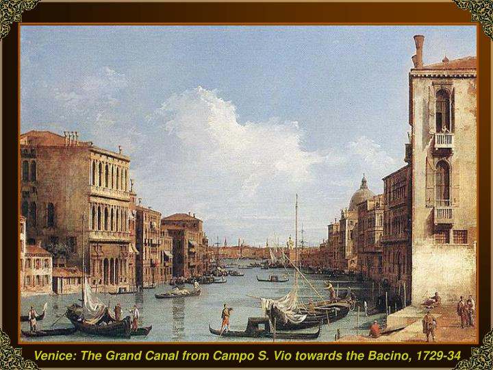 Venice: The Grand Canal from Campo S. Vio towards the Bacino, 1729-34