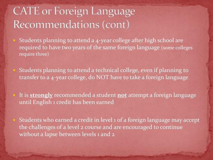 CATE or Foreign Language Recommendations (cont)
