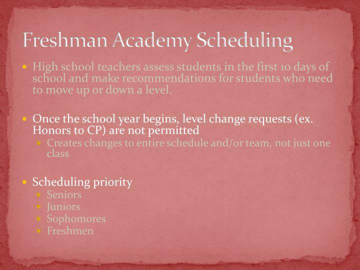 Freshman Academy Scheduling