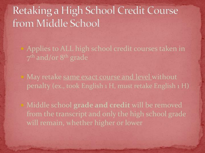 Retaking a High School Credit Course from Middle School