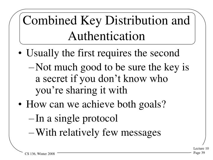 Combined Key Distribution and Authentication