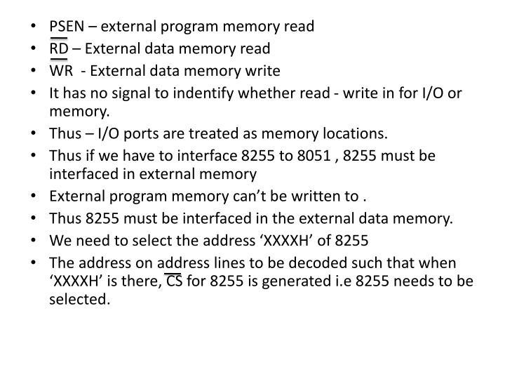 PSEN – external program memory read