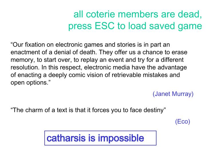 all coterie members are dead,