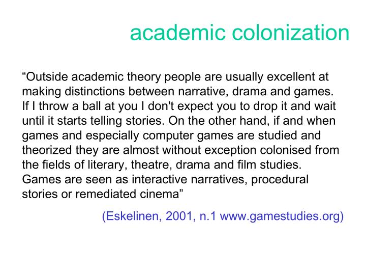 Academic colonization