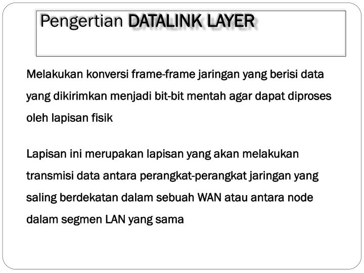 Pengertian datalink layer