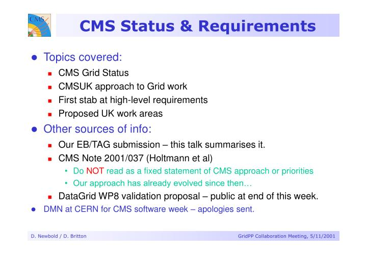 Cms status requirements
