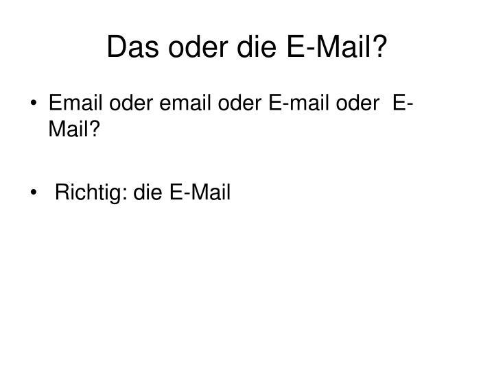 Das oder die E-Mail?
