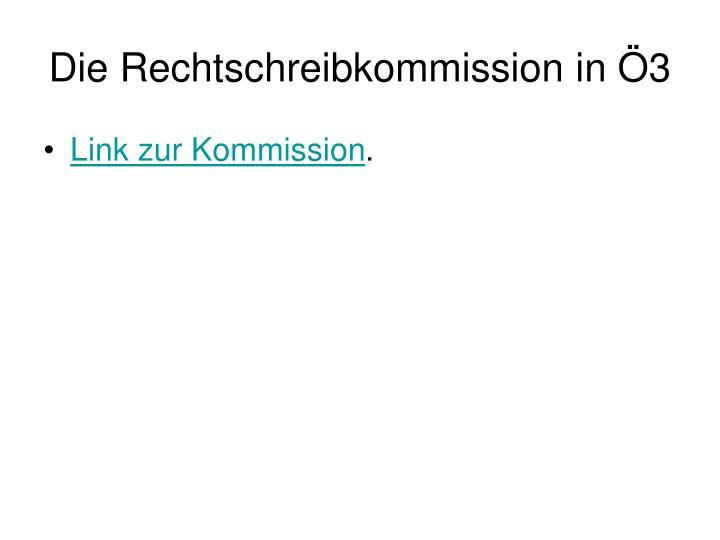 Die Rechtschreibkommission in Ö3