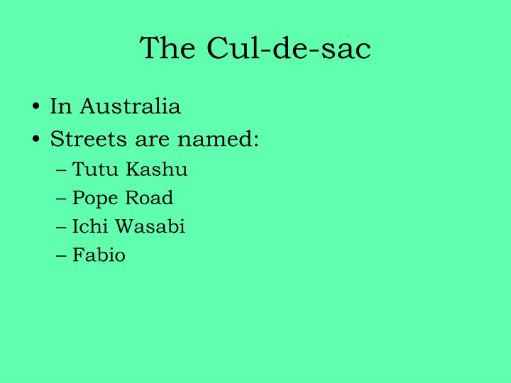 The cul de sac1