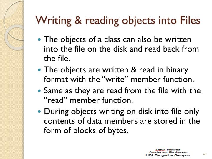 Writing & reading objects into Files