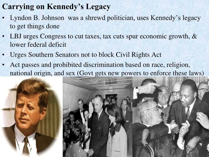 Carrying on kennedy s legacy