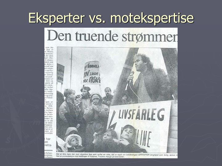 Eksperter vs. motekspertise
