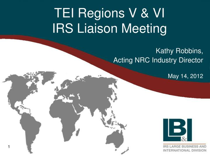 Tei regions v vi irs liaison meeting