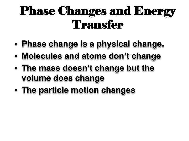 Phase Changes and Energy Transfer