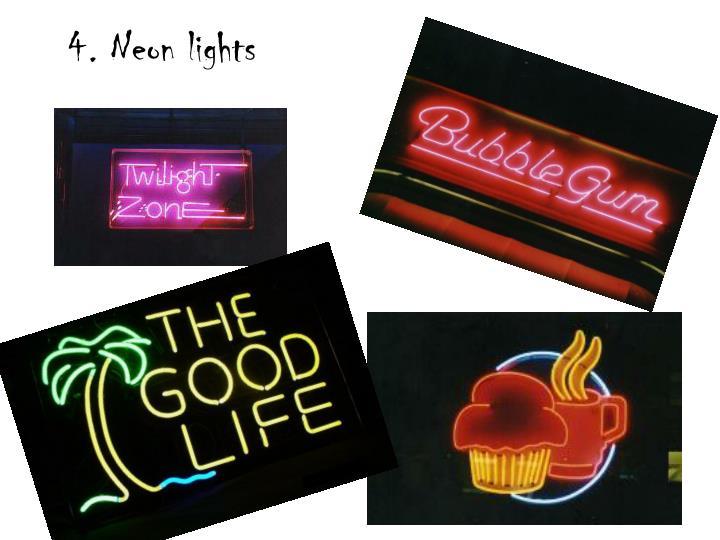 4. Neon lights