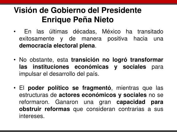Visión de Gobierno del Presidente