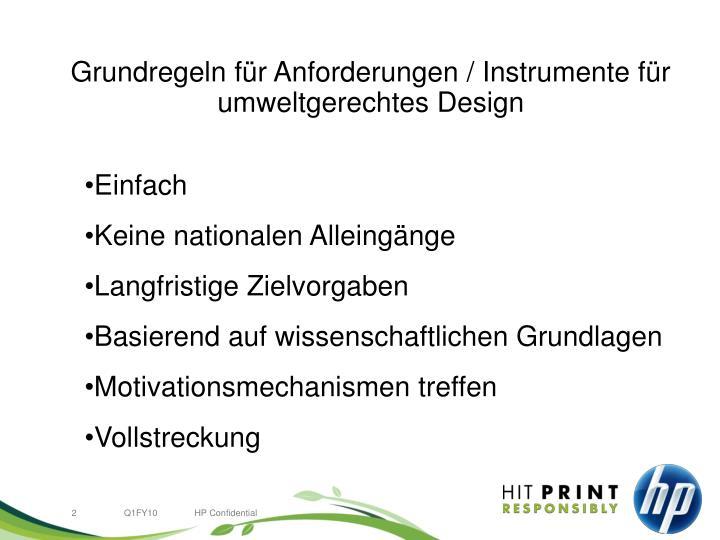 Grundregeln für Anforderungen / Instrumente für                                                                           umweltgerechtes Design