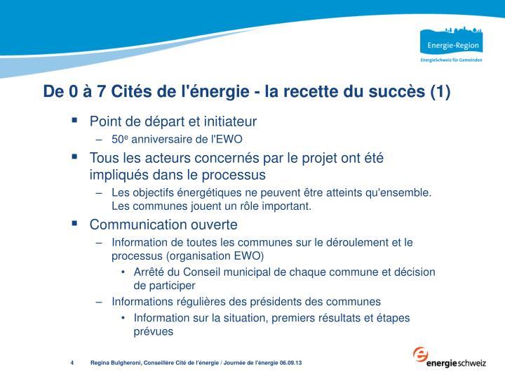 De 0 à 7 Cités de l'énergie - la recette du succès (1)