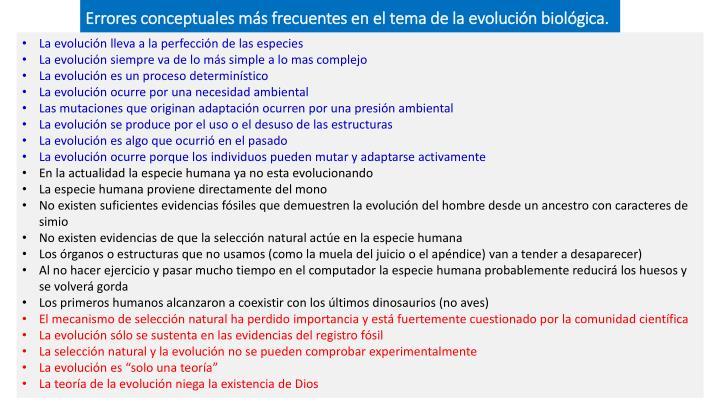 Errores conceptuales más frecuentes en el tema de la evolución biológica.