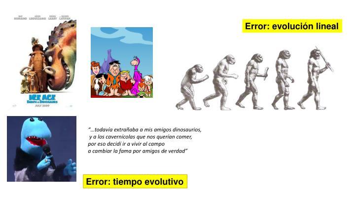Error: evolución lineal