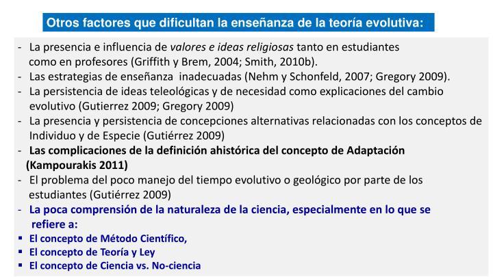 Otros factores que dificultan la enseñanza de la teoría evolutiva: