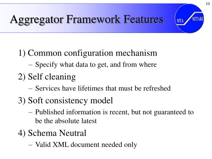 Aggregator Framework Features