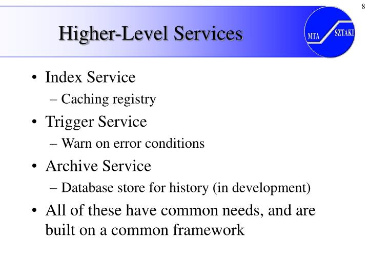 Higher-Level Services