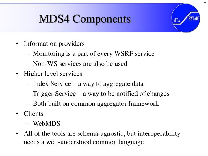 MDS4 Components