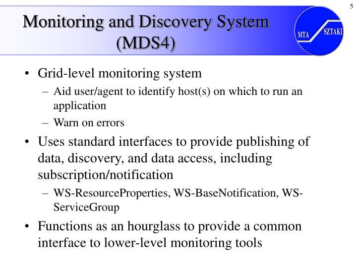 Monitoring and Discovery System