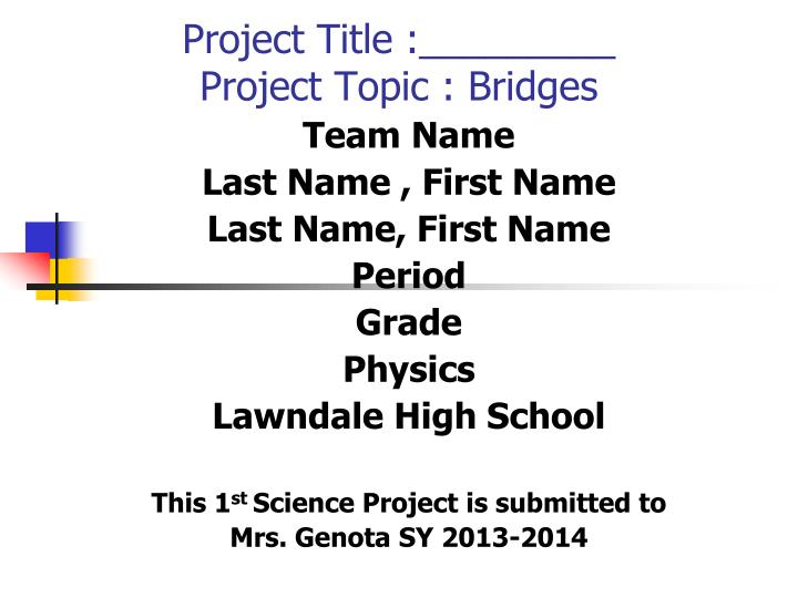Project title project topic bridges