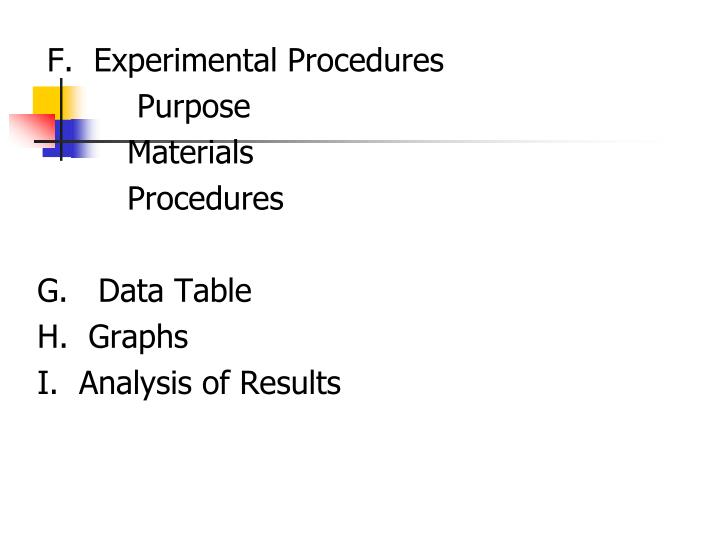 F.  Experimental Procedures