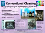 conventional cleaning