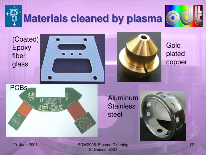 Materials cleaned by plasma