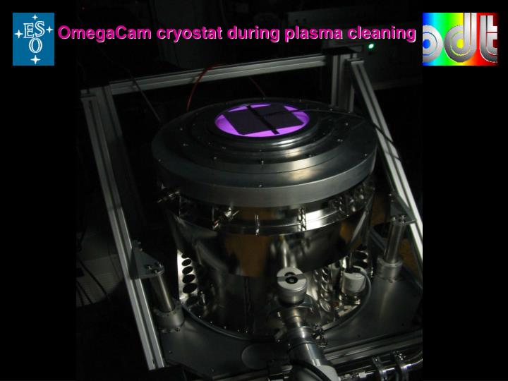 OmegaCam cryostat during plasma cleaning