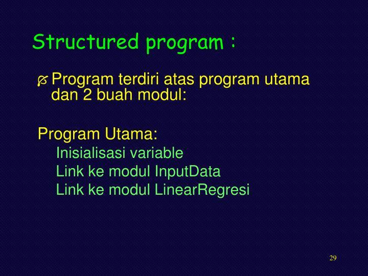Structured program :