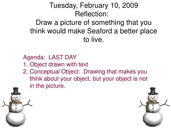 Tuesday, February 10, 2009