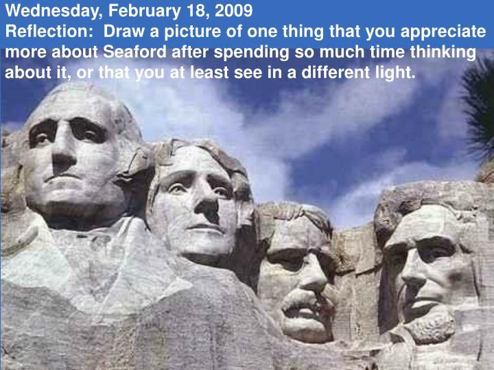 Wednesday, February 18, 2009