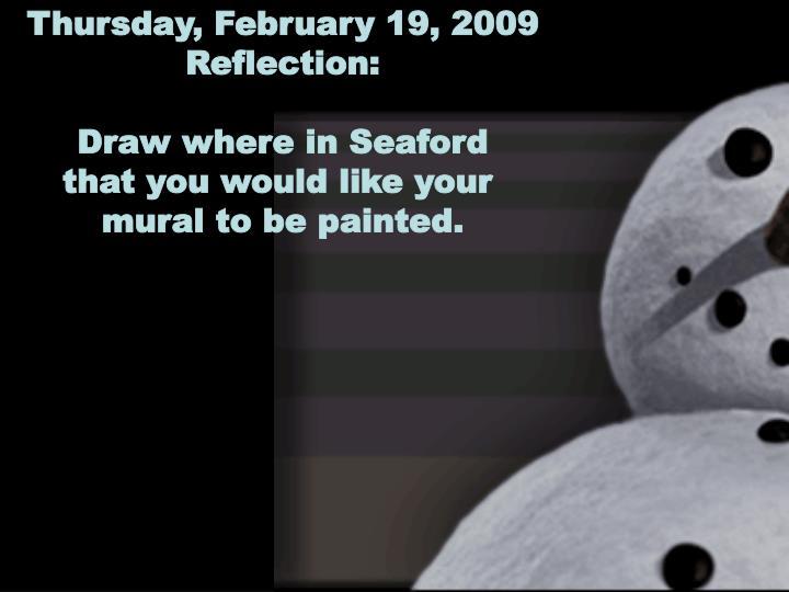 Thursday, February 19, 2009