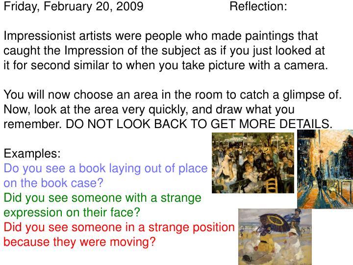 Friday, February 20, 2009                         Reflection: