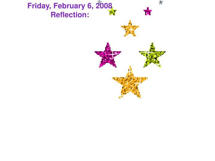 Friday, February 6, 2008