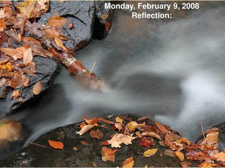 Monday, February 9, 2008