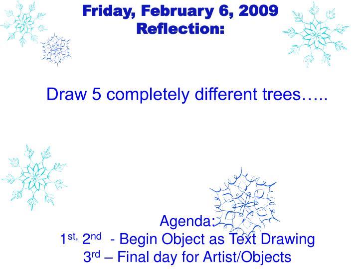 Friday, February 6, 2009