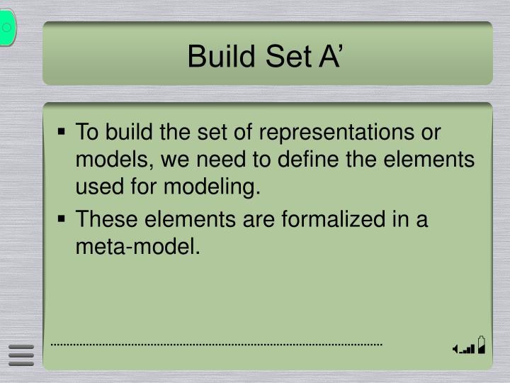 Build Set A'