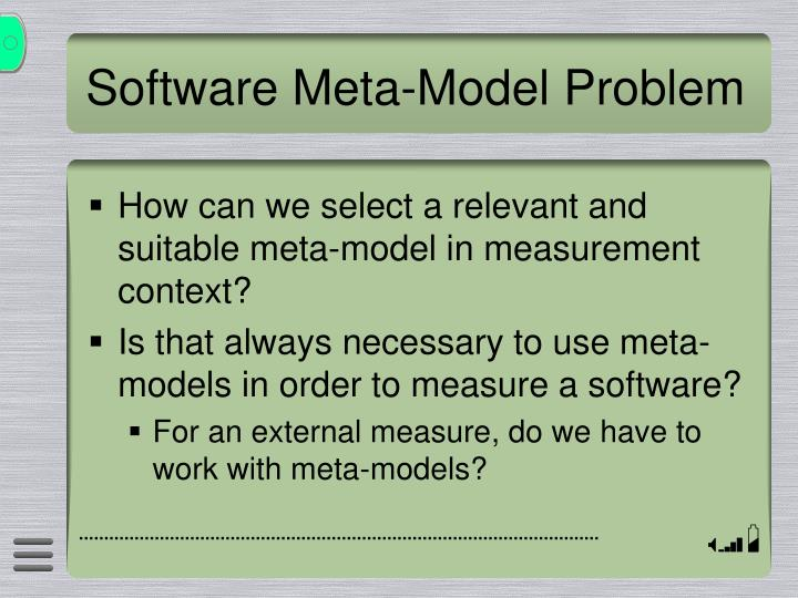 Software Meta-Model Problem
