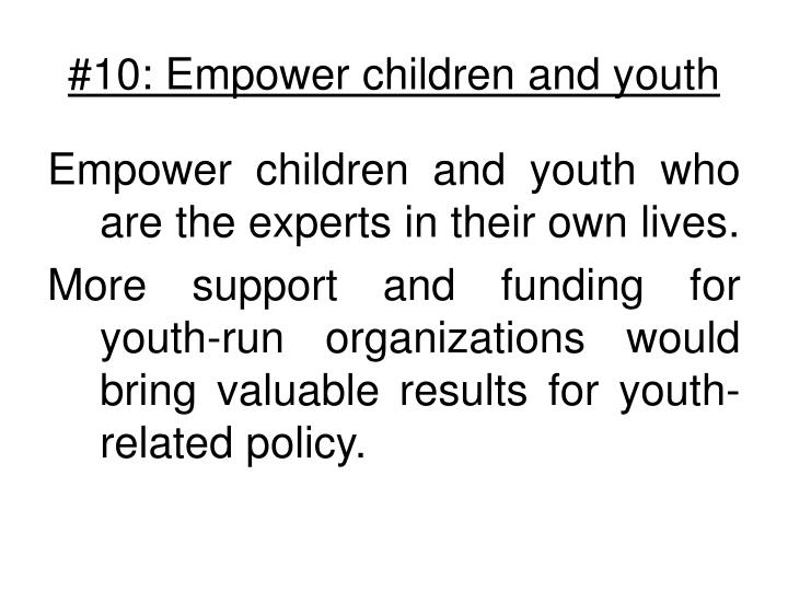 #10: Empower children and youth